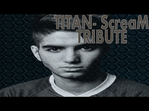 CS:GO - Titan|ScreaM / Thank you for the Memories