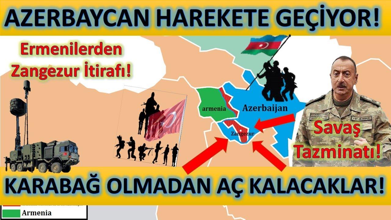 Azerbaycan Harekete Geçiyor! Ermenilerden Zangezur İtirafı! Karabağ Olmadan Aç Kalacaklar!