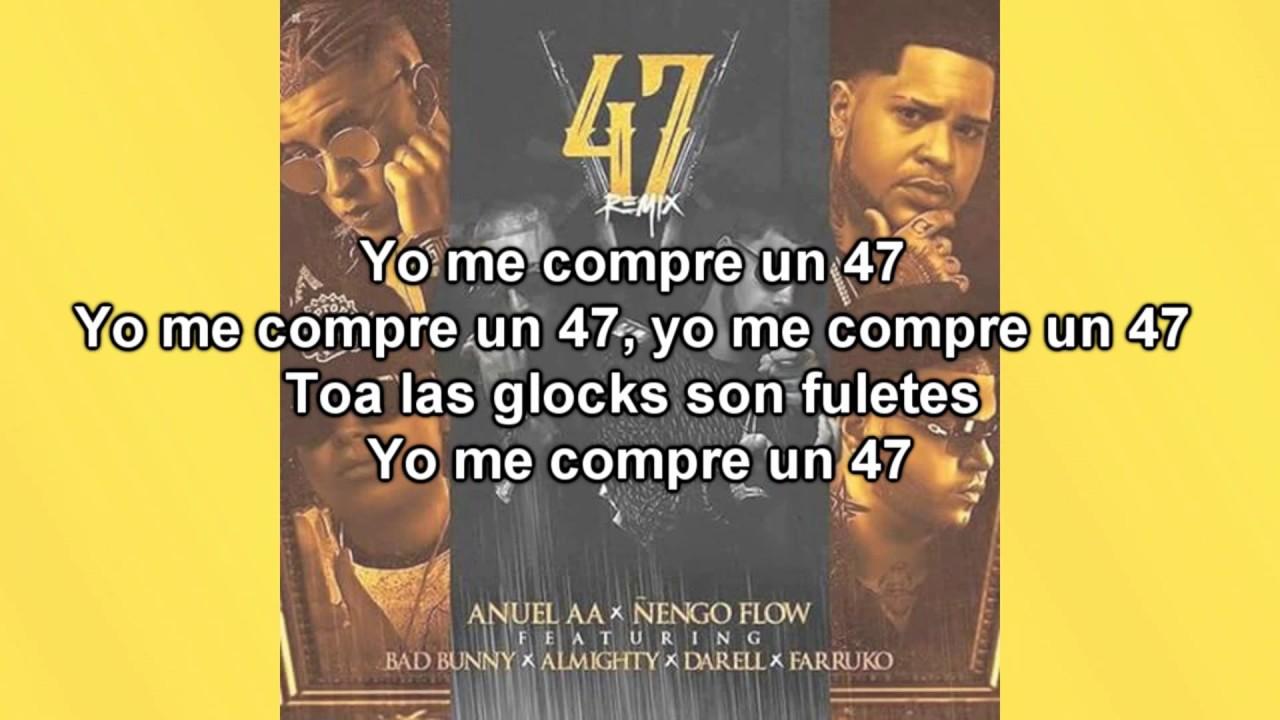 47 Remix Letra Anuel Aa Ft Nengo Flow Farruko Bad Bunny