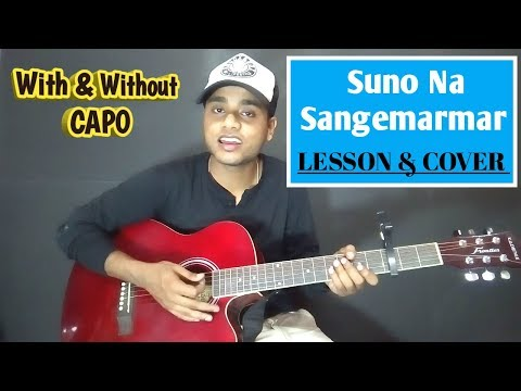 Suno Na Sangemarmar Guitar Chords Lesson with Capo | Easy Tutorial for Beginners |Arijit Singh Cover