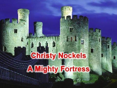 A Mighty Fortress - Christy Nockels (Lyrics on screen) HD