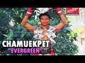 "Chamuekpet Hapalang ""Evergreen"" Highlight 