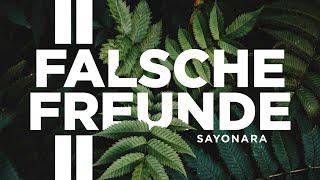 SAYONARA - FALSCHE FREUNDE 2 (Official Lyric Video)