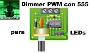 Explicando el dimmer PWM con 555 para leds