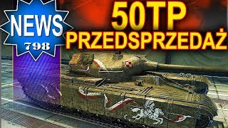 Przedsprzedaż polskiego czołgu 50TP proto. - World of Tanks