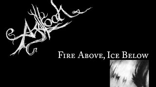 Agalloch - Fire Above, Ice Below [Ashes Against The Grain] [Cover by Verth]