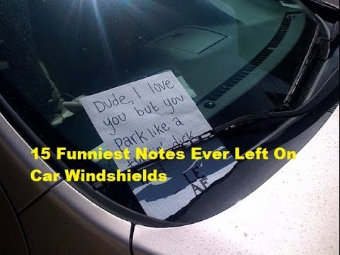 15 Funniest Notes Ever Left On Car Windshields Best