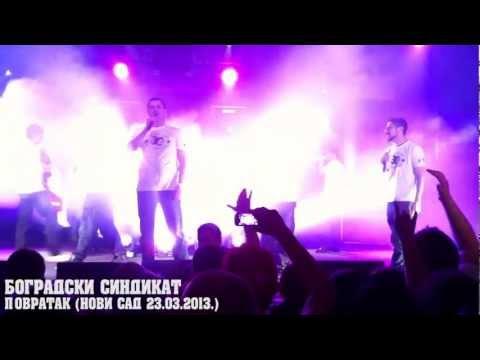 Beogradski Sindikat - Povratak (Novi Sad 23.03.2013.) HD