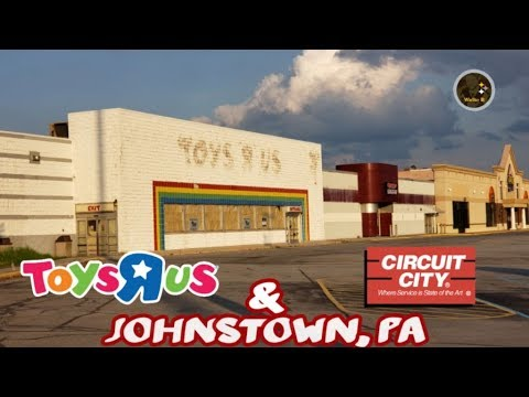 Abandoned Toys R Us & Circuit City - Johnstown, PA