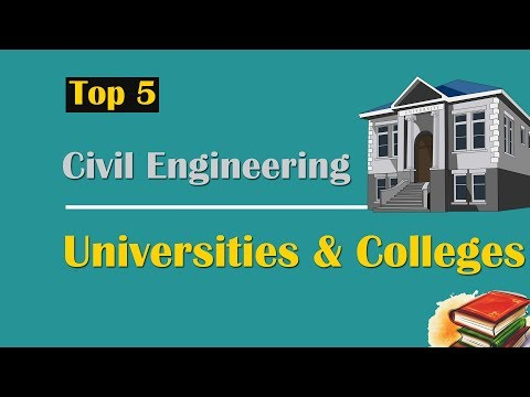 Top 5 Civil Engineering Universities & Colleges in World (2017)