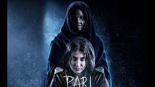 Pari Full Movie 2018 | horror movie | horror movies in hindi | hindi horror movies