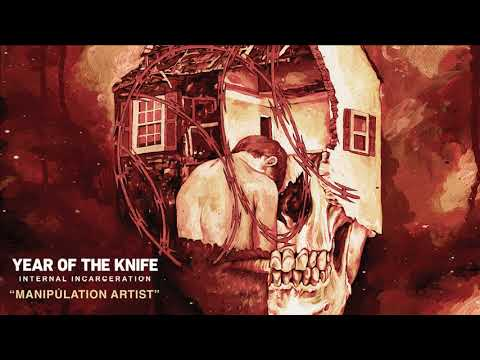 "Year of the Knife - New Song ""Manipulation Artist"""