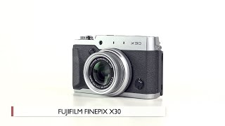 Hands-On Review: Fujifilm | X30