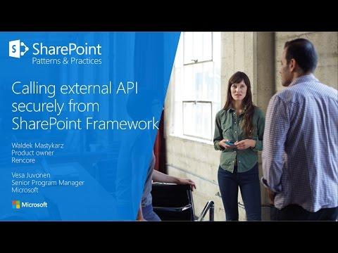 PnP Webcast - Calling external APIs securely from SharePoint Framework