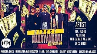 Direct Narayanganj (Official Music Video) | Cypher Project | Produced by Shakil | HTM Records