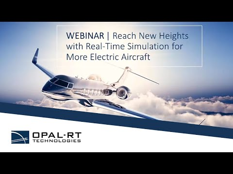 Reach New Heights with Real Time Simulation for More Electric Aircraft