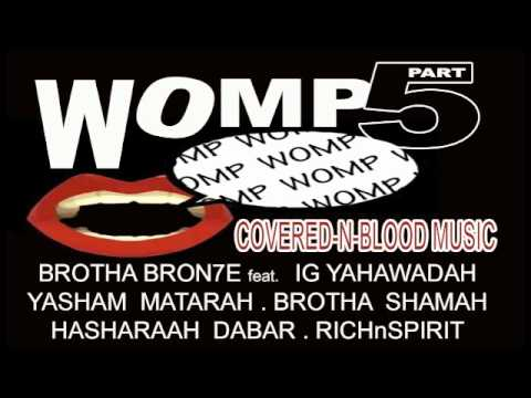 WOMP 5 feat. {CoverednBlood Music}