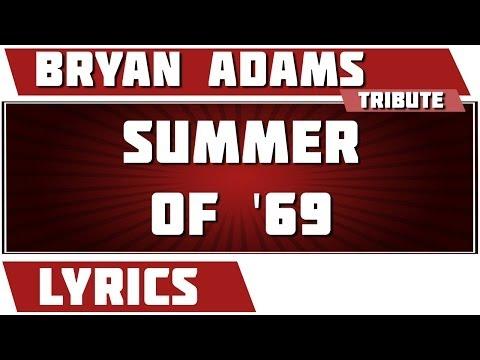 Summer Of '69 -  Bryan Adams tribute - Lyrics