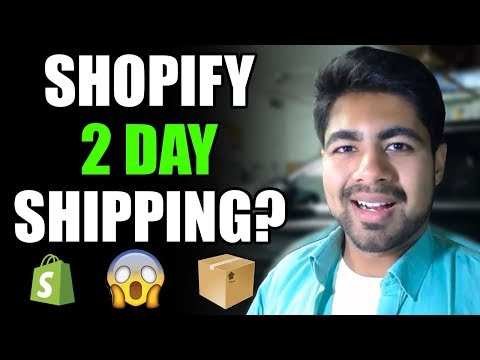 CRAZY Shopify Update For Dropshippers - 2 Day Shipping (Impacts On Aliexpress Dropshipping) thumbnail