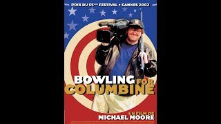 Bowling for Columbine (Michael Moore, 2002)