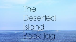 The Deserted Island Tag