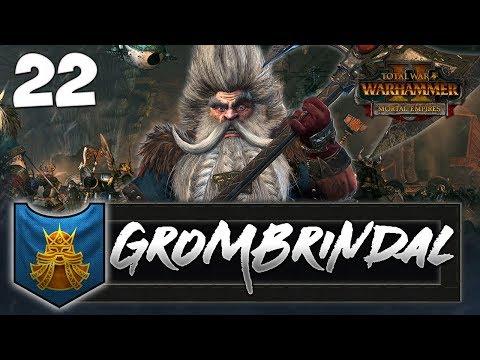 HIGH KING ON A MISSION! Total War: Warhammer 2 - Dwarf Mortal Empires Campaign - Grombrindal #22