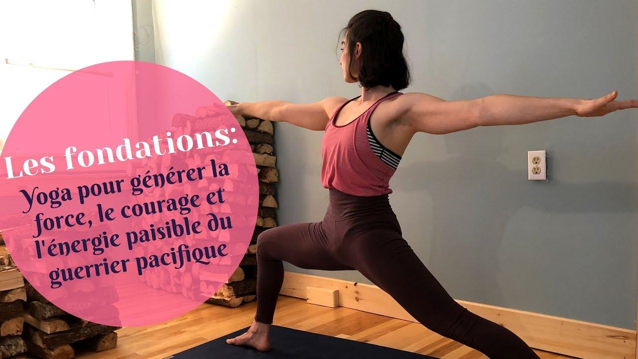 Yoga pour générer la force, le courage et l'énergie paisible du guerrier pacifique