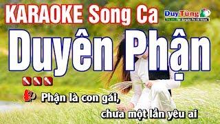 Karaoke || Duyên Phận - Song Ca || Nhạc Sống Duy Tùng