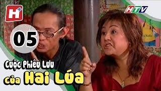 Cuộc Phiêu Lưu Của Hai Lúa - Tập 05 | Phim Tình Cảm Việt Nam Hay Nhất 2017