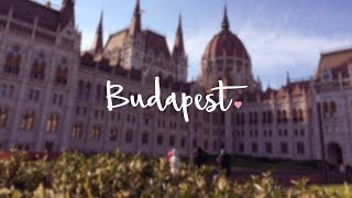 Budapest   Travel Diary