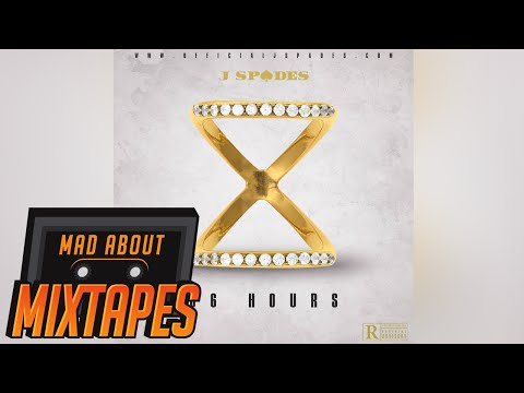 J Spades - 36 Hours (FULL MIXTAPE) | MadAboutMixtapes