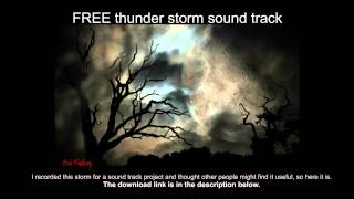 FREE - thunder storm soundtrack, sound effects