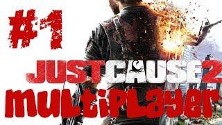 just Cause 2. Multiplayer. Сейчас повеселимся. #1