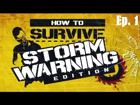 how to survive storm warning edition walkthrough