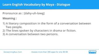 Learn English Vocabulary by Maya - Dialogue
