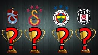 Hangi Takımın Kaç Kupası Var - 2019 YENİ!!!! 2018/19 - İLK 5