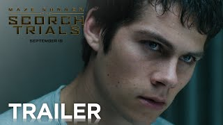 Maze Runner: The Scorch Trials | Official Trailer 2 [HD] | 20th Century FOX thumbnail
