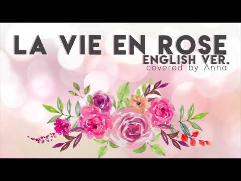 La Vie En Rose (English Ver.) 【covered By Anna】