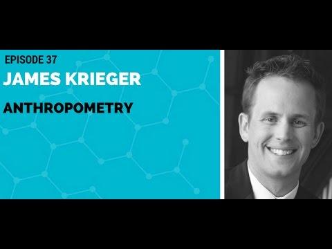 James Krieger: Anthropometry