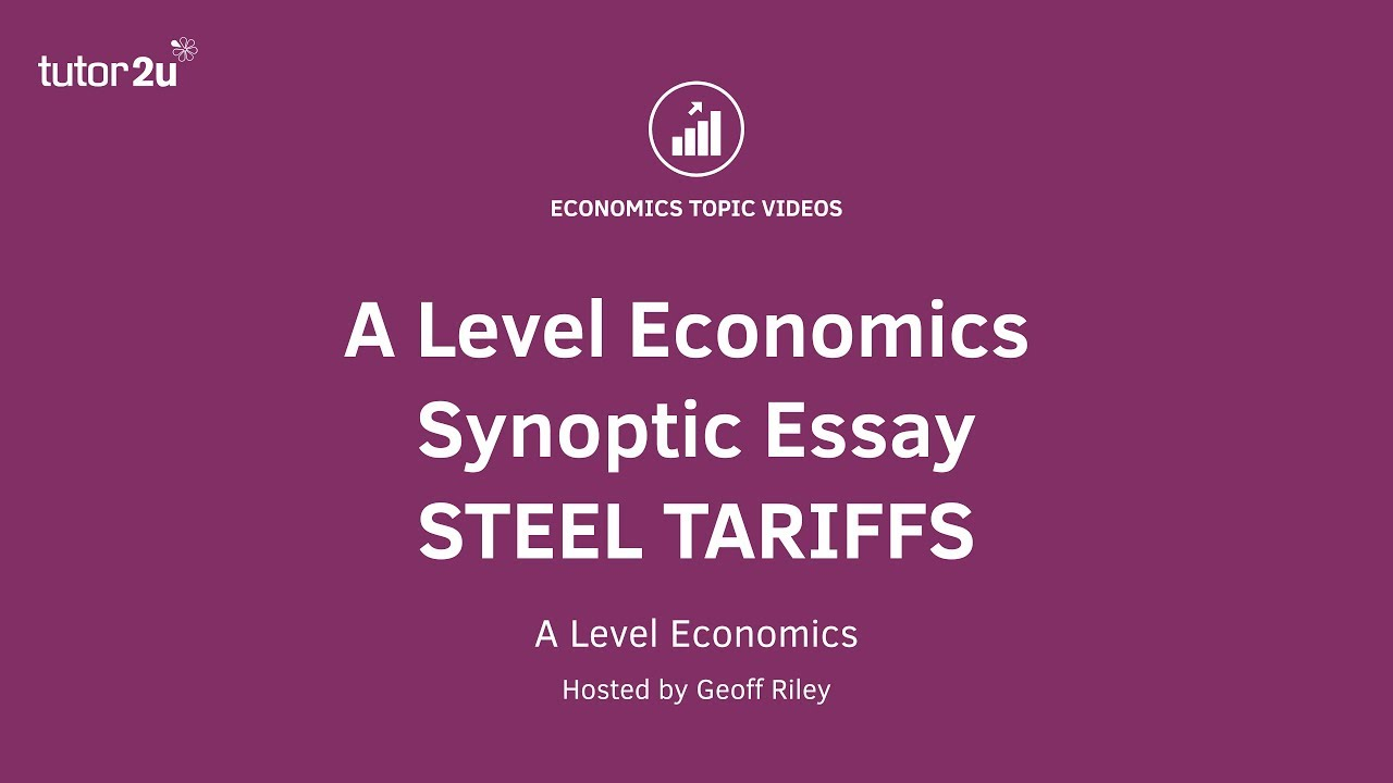 steel and tariffs essay Here is a suggested essay plan for this synoptic a level economics question: evaluate the possible microeconomic and macroeconomic impact of a decision by the eu/uk to impose a tariff on imports .