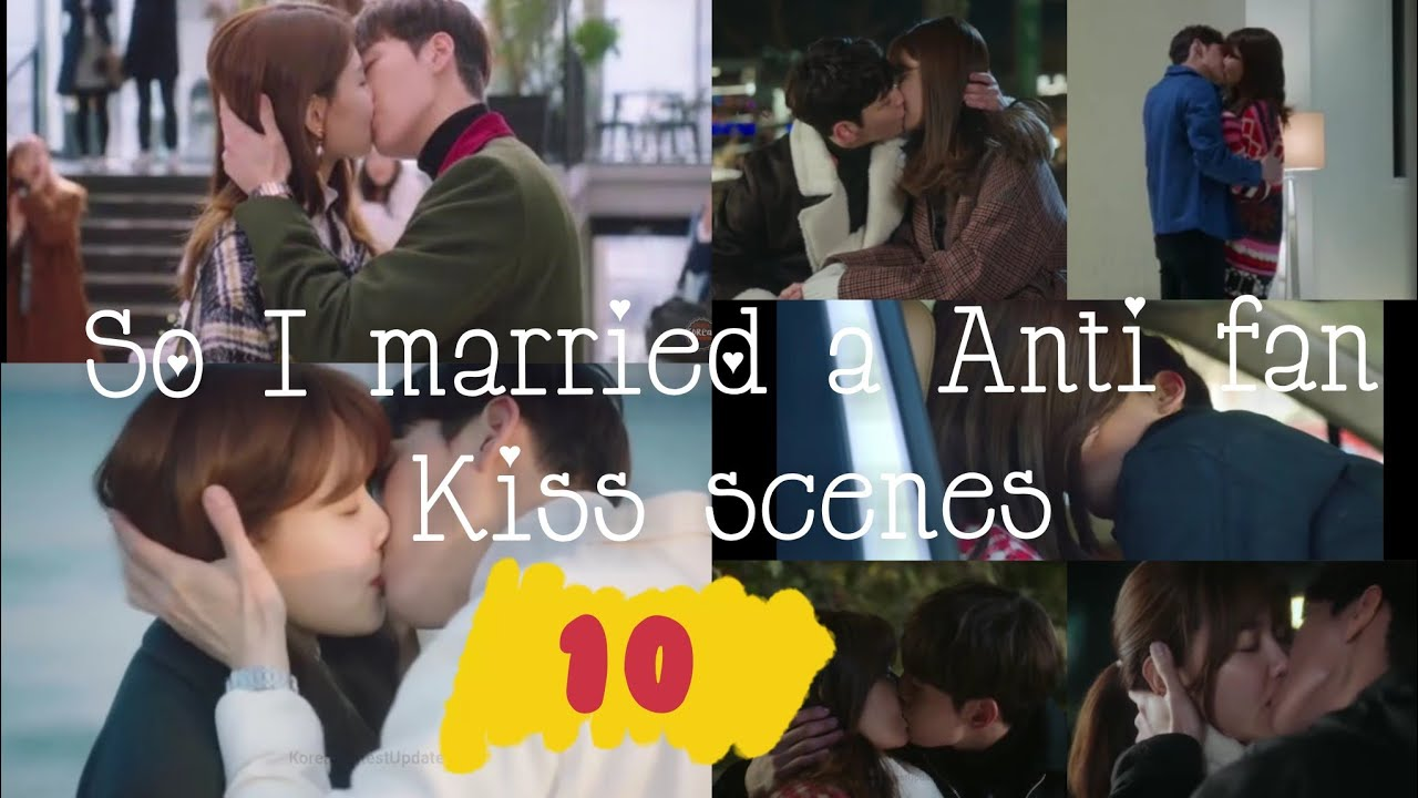 Download So I married the Anti fan All Kiss scenes | Whoo Joon and Geun young