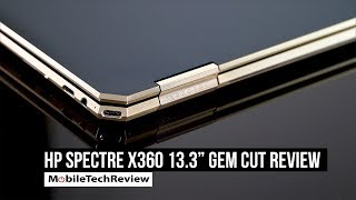 "HP Spectre x360 13.3"" Review - Late 2018 Gem Cut"