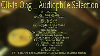 Olivia Ong   Audiophile Selection