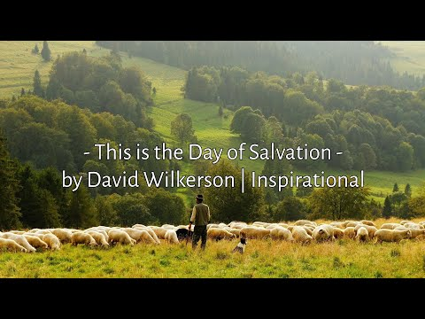 David Wilkerson  This is the Last Hour Be Ready  Inspirational