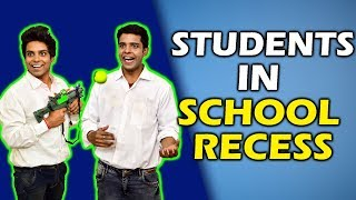 STUDENTS IN SCHOOL RECESS | The Half-Ticket Sho...