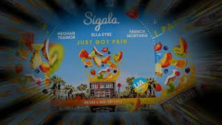 Sigala, Ella Eyre, Meghan Trainor   Just Got Paid ft  French Montana (MalYar & Beat Boy Radio Remix) Video