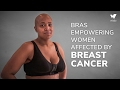 Bras Empowering Women Affected By Breast Cancer