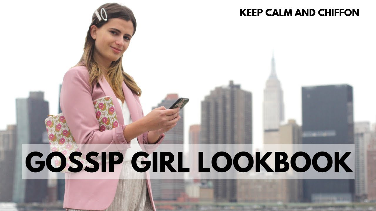 GOSSIP GIRL STYLE LOOKBOOK SPRING 2019 2