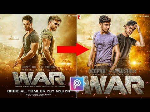 WAR MOVIE Poster Editing Tutorial In Picsart | Hrithik Vs Tiger New Movie Poster Editing Tutorial