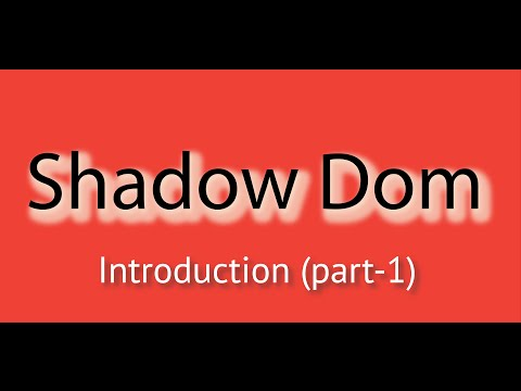Shadow Dom In HTML Introduction Tutorial